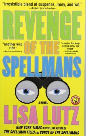 Revenge of the Spellmans by Lisa Lutz