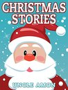 Christmas Stories: Christmas Stories for Kids and Christmas Jokes