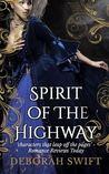 Spirit of the Highway (Highway Trilogy, #2)