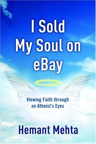 I Sold My Soul on eBay by Hemant Mehta