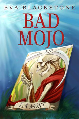 Bad Mojo by Eva Blackstone