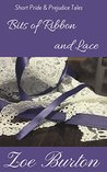 Bits of Ribbon and Lace: Short Pride & Prejudice Tales