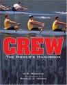 Crew: The Rower's Handbook
