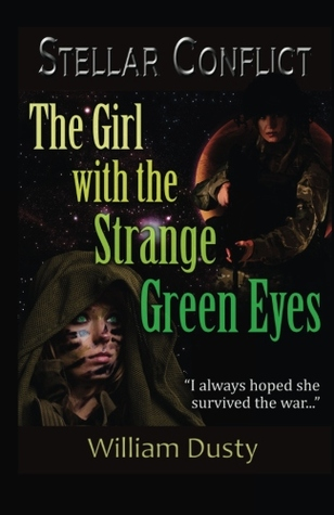 The girl with the strange green eyes by William Dusty