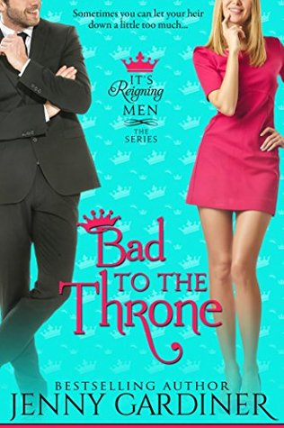 Bad to the Throne