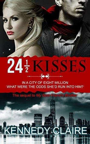24 1/2 Kisses (A Bashir Family Romance Book 2)