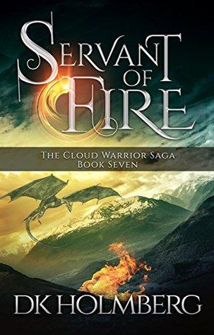 Servant of Fire (The Cloud Warrior Saga, #7)