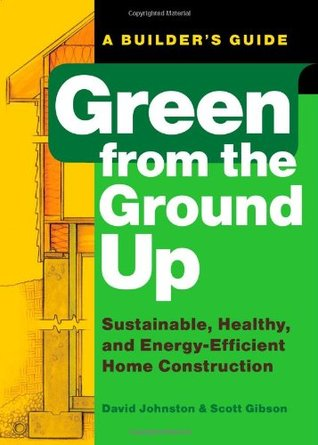 Green from the Ground Up by David R. Johnston