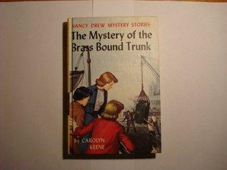 Mystery of the Brass-Bound Trunk (Nancy Drew, #17)