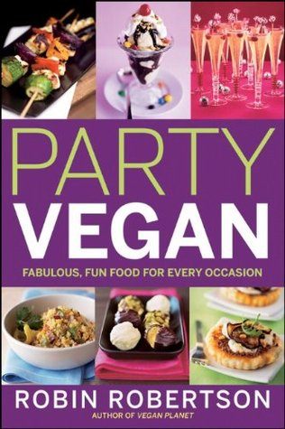 Party Vegan by Robin G. Robertson