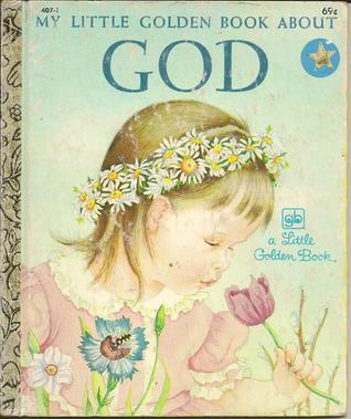 My Little Golden Book About God