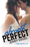 Almost Perfect (A Good Girl Novel)