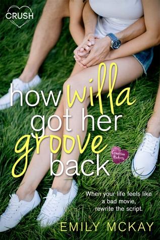 How Willa Got Her Groove Back (Creative HeArts, #2)