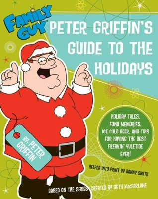 Family Guy: Peter Griffin's Guide to the Holidays