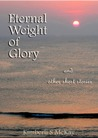 Eternal Weight of Glory And Other Short Stories