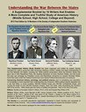 Understanding the War Between the States: A Supplemental Booklet by 16 Writers that Enables a More Complete and Truthful Study of American History (Middle School, High School, College and Beyond)
