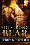 Big Strong Bear (Soldier Bears, #3)