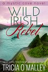 Wild Irish Rebel (Mystic Cove, #4)