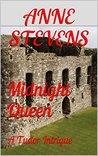 Midnight Queen: A Tudor Intrigue (Tudor Crimes Book 2)
