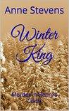 Winter King: Murder in Henry's Court (Tudor Crimes Book 1)