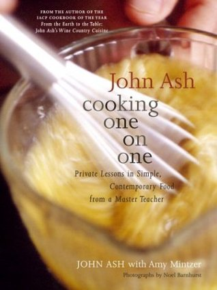john-ash-cooking-one-on-one-private-lessons-in-simple-contemporary-food-from-a-master-teacher