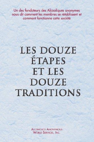 Les Douze Étapes et les Douze Traditions
