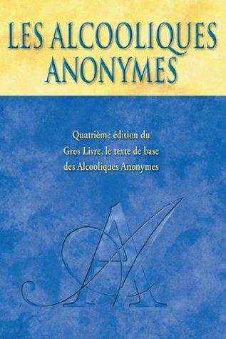 Les Alcooliques Anonymes, Quatrième édition