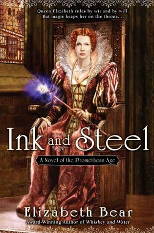 Ink and Steel (Promethean Age, #3)