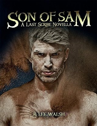 Son of Sam (The Last Scribe Prequels Book 4)
