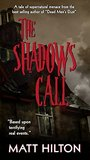 The Shadows Call:...