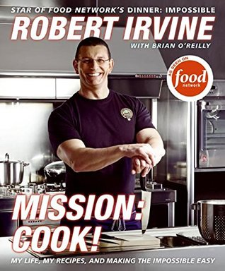 Mission by Robert  Irvine