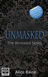 Unmasked by Alice Raine