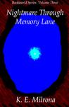Nightmare Through Memory Lane (Bookworld Series Volume Three)