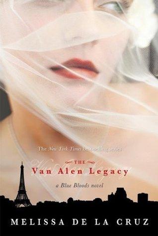 The Van Alen Legacy by Melissa de la Cruz