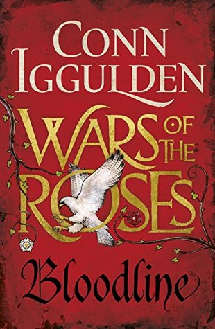Bloodline Wars Of The Roses 3 By Conn Iggulden