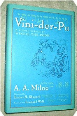 Vini-Der-Pu, A Yiddish Version of Winnie-the-Pooh