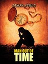 Man Out Of Time by Jason Ayres