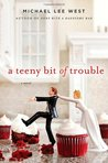 A Teeny Bit of Trouble (Teeny Templeton Mysteries)
