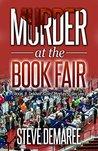 Murder at the Book Fair by Steve Demaree