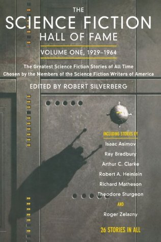 The Science Fiction Hall of Fame, Volume One, 1929-1964