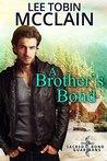 A Brother's Bond (Sacred Bond Guardians, #1)