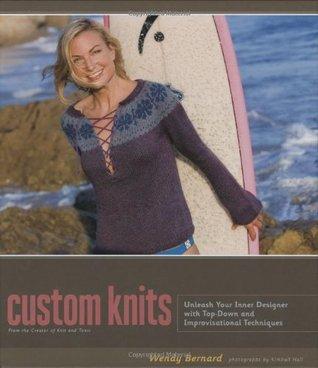 Custom Knits by Wendy Bernard