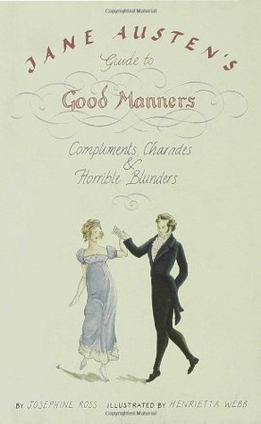Jane Austen's Guide to Good Manners by Josephine Ross