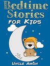 Books for Kids: Bedtime Stories for Kids (Bedtime Stories For Kids Ages 4-8): Short Stories for Kids, Kids Books, Bedtime Stories For Kids, Children Books, ... (Fun Time Series for Beginning Readers)