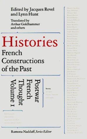 Histories: French Constructions of the Past : Postwar French Thought