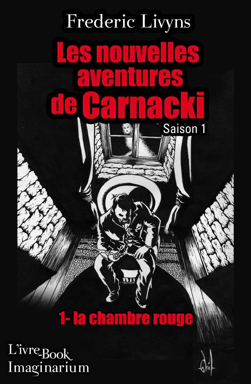 Les nouvelles aventures de Carnacki, saison 1 -1 la chambre rouge