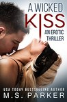 A Wicked Kiss (Wicked, #2)