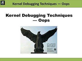 Kernel Debugging Techniques - Oops