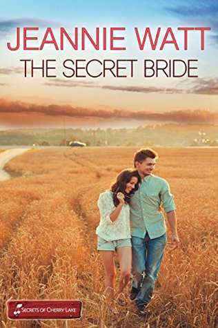 The Secret Bride (Marvells of Montana #1; Secrets of Cherry Lake #5)