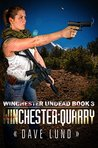 Winchester: Quarry (Winchester Undead, #3)